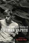 Truman Capote: The Complete Stories of Truman Capote