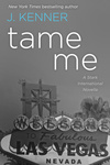 J. Kenner: Tame Me