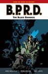 Mike Mignola – John Arcudi: B.P.R.D. 11. – The Black Goddess