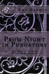 Amy Harmon: Prom Night in Purgatory