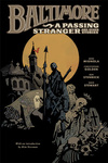 Mike Mignola – Christopher Golden: Baltimore 3. – A Passing Stranger and Other Stories