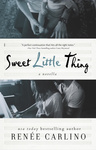 Renée Carlino: Sweet Little Thing