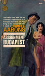 Edward S. Aarons: Assignment Budapest