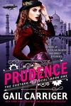Gail Carriger: Prudence