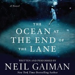 Neil Gaiman: The Ocean at the End of the Lane
