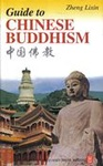 Zheng Lixin: Guide to Chinese Buddhism