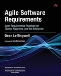 Dean Leffingwell: Agile Software Requirements