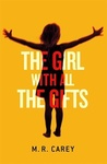 M. R. Carey: The Girl With All the Gifts