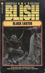James Blish: Black Easter
