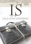 Ulla-Lena Lundberg: Is