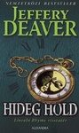 Jeffery Deaver: Hideg hold