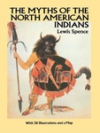 Lewis Spence: The Myths of the North American Indians