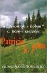Patricia St. John elmondja élettörténetét