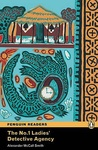 Alexander McCall Smith: The No. 1 Ladies' Detective Agency (Penguin Readers)