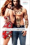 Abbi Glines: Hold on Tight