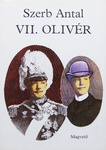 Szerb Antal: VII. Olivér