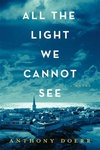 Anthony Doerr: All the Light We Cannot See