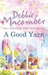 Debbie Macomber: A Good Yarn