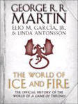 George R. R. Martin – Elio M. García, Jr. – Linda Antonsson: The World of Ice and Fire