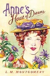 Lucy Maud Montgomery: Anne's House of Dreams