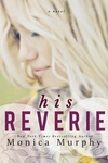 Monica Murphy: His Reverie