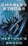 Charles Stross: Neptune's Brood