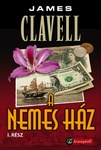 James Clavell: A Nemes Ház