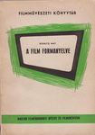 Renato May: A film formanyelve