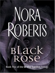 Nora Roberts: Black Rose