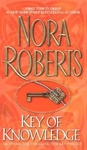 Nora Roberts: Key of Knowledge