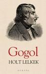 Nyikolaj Vasziljevics Gogol: Holt lelkek
