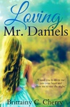 Brittainy C. Cherry: Loving Mr. Daniels