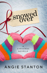 Angie Stanton: Snowed Over