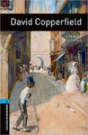 Charles Dickens: David Copperfield (Oxford Bookworms)