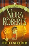 Nora Roberts: The Perfect Neighbor