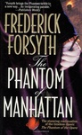 Frederick Forsyth: The Phantom of Manhattan