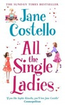 Jane Costello: All the Single Ladies