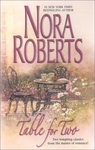 Nora Roberts: Table for Two