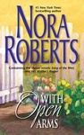Nora Roberts: With Open Arms