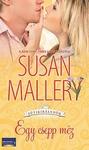 Susan Mallery: Egy csepp méz