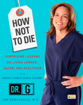 Jan Garavaglia: How Not To Die