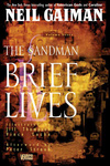 Neil Gaiman: The Sandman 7. – Brief Lives