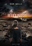 Dan Wells: Ruins – Romok