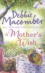 Debbie Macomber: A Mother's Wish