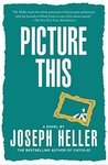 Joseph Heller: Picture This