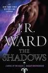 J. R. Ward: The Shadows