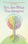 Dina Glouberman: You Are What You Imagine