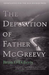 Brian O'Doherty: The Deposition of Father McGreevy
