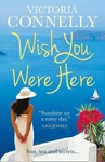 Victoria Connelly: Wish You Were Here
