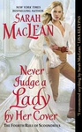 Sarah MacLean: Never Judge a Lady by Her Cover